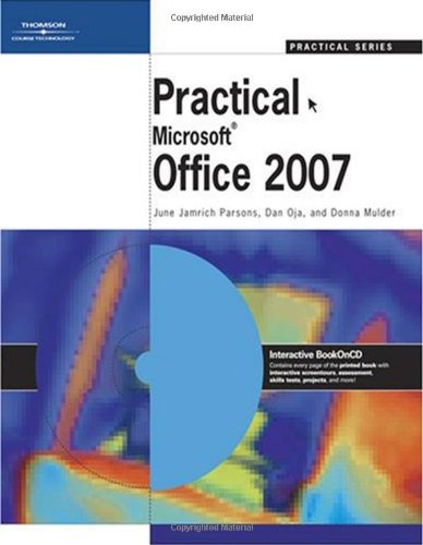 Practical Microsoft Office 2007: June Jamrich Parsons;