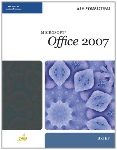 New Perspectives on Microsoft Office 2007, Brief: Ann Shaffer, Patrick