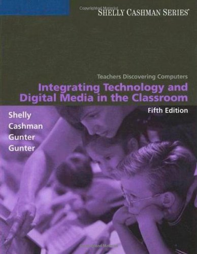 9781423911807: Teachers Discovering Computers: Integrating Technology and Digital Media in the Classroom (Shelly Cashman)