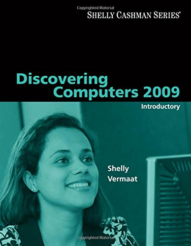 9781423911975: Discovering Computers 2009: Introductory (Shelly Cashman (Paperback))