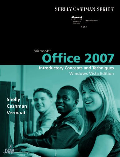 9781423912286: Microsoft Office 2007: Introductory Concepts and Techniques, Windows Vista Edition (Available Titles Skills Assessment Manager (SAM) - Office 2007)