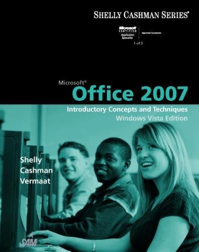9781423912309: Microsoft Office 2007: Introductory Concepts and Techniques, Windows Vista Edition