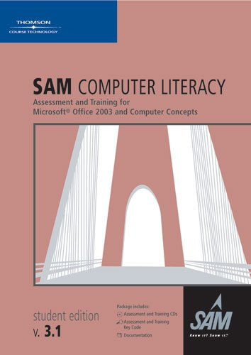 9781423912552: SAM Computer Literacy 3.1: Assessment and Training for Microsoft Office 2003 and Computer Concepts