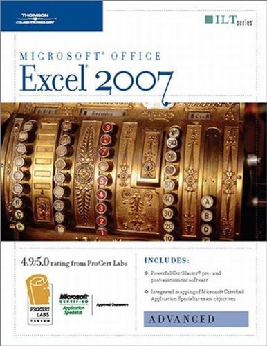 9781423918165: Excel 2007: Advanced + CertBlaster (Ilt Series)