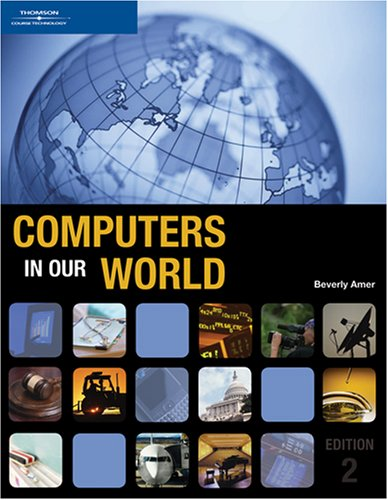 9781423925156: Computers in Our World, 2nd Edition (New Perspectives Series)