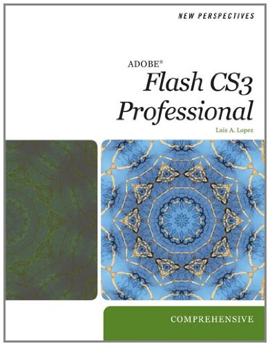 9781423925392: New Perspectives on Adobe Flash CS3, Comprehensive (Available Titles Skills Assessment Manager (SAM) - Office 2007)