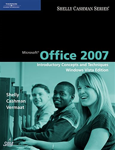 9781423927136: Microsoft Office 2007: Introductory Concepts and Techniques, Windows Vista Edition (Shelly Cashman)