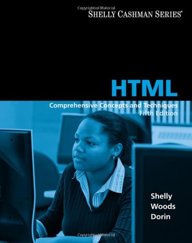 9781423927228: HTML: Comprehensive Concepts and Techniques (Available Titles Skills Assessment Manager (SAM) - Office 2010)