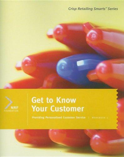 9781423950820: Get to Know Your Customer: Workbook 1 (Crisp Retailing Smarts)