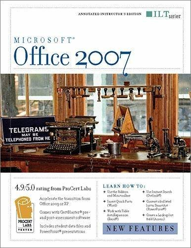 9781423951209: Office 2007: New Features + Certblaster, Instructor's Edition (ILT)