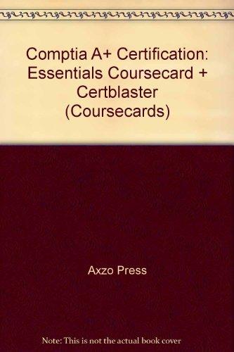 9781423957140: Comptia A+ Certification: Essentials Coursecard + Certblaster (Coursecards)