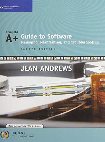 9781423981107: A+ Guide to Software: Managing, Maintaining and Troubleshooting