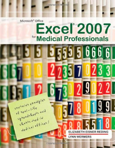 9781423999355: Microsoft Office Excel 2007 for Medical Professionals (Available Titles Skills Assessment Manager (SAM) - Office 2007)