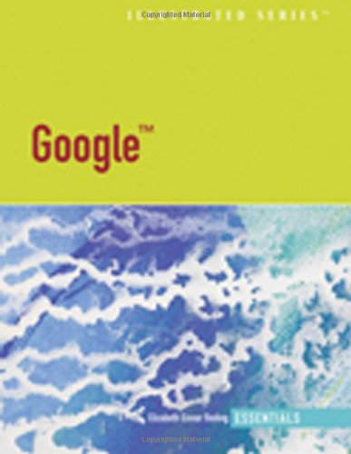 Google - Illustrated Essentials (Available Titles Skills Assessment Manager (SAM) - Office 2007): ...