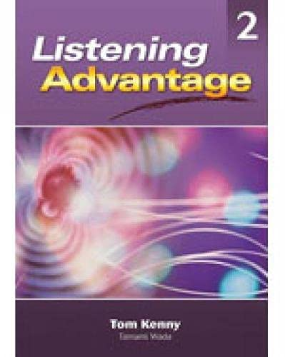 Listening Advantage 2-Student Text+CD: Student Text Level 2 (Listening Advantages): Kenny, Tom; ...