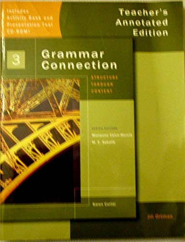 Grammar Connection 3-Instructors Manual+Classroom CD-Rom: Instructor's Manual with Classroom CD-ROM Level 3 (9781424002191) by Marianne Celce-Murcia