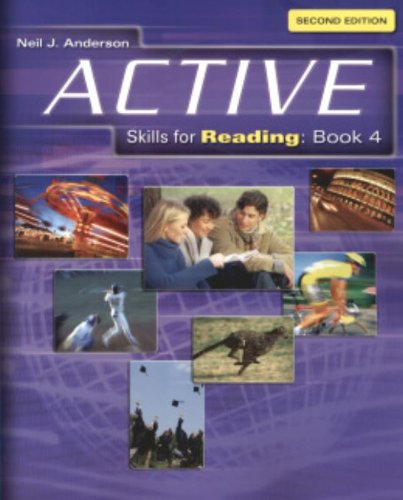 Active Skills for Reading, Book 4, 2nd: Neil J. Anderson