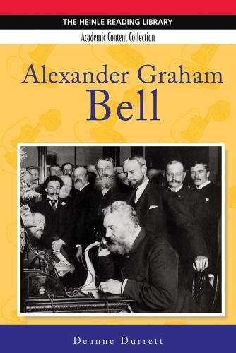 9781424002528: Alexander Graham Bell (Heinle Reading Library. Academic Content Collection)