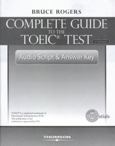 9781424003099: The Complete Guide to the TOEIC Test: Audio Script and Answer Key