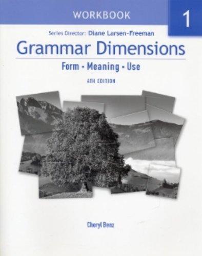 Grammar Dimensions: Workbook Bk. 1: Victoria Badalamenti; Cheryl Benz