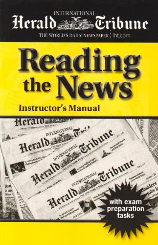 Reading the News: Instructor's Manual: Shama, Pete