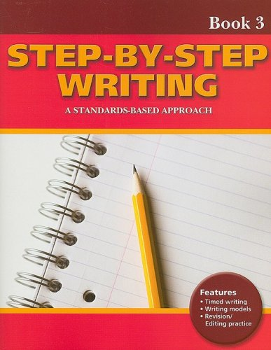 Step-by-Step Writing Book 3: A Standards-Based Approach: Linda Lonon Blanton