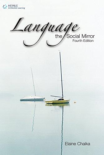 Language: the Social Mirror (Sociolinguistics): Chaika, Elaine
