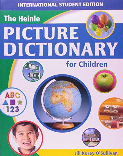 Heinle Picture Dictionary for Children - ISE: O'Sullivan