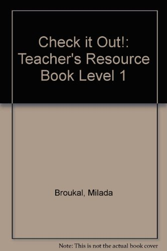 Check it Out!: Teacher's Resource Book Level: Broukal, Milada