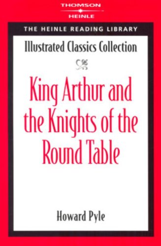 9781424005451: King Arthur and the Knights of the Round Table: Heinle Reading Library