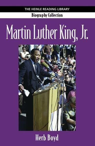Martin Luther King Jr.: Heinle Reading Library: Biography Collection (1424005469) by Herb Boyd