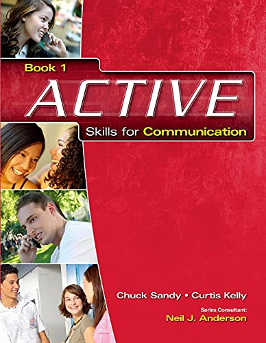 ACTIVE Skills for Communication 1: Student Text/Student: Sandy, Chuck, Kelly,