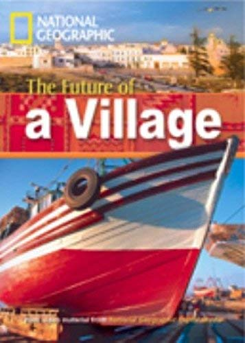 9781424010462: Future of a Village (Footprint Reading Library)