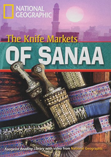 9781424010622: The Knife Markets of Sanaa 1000 Pre-Intermediate A2 Reader (Footprint Reading Library)