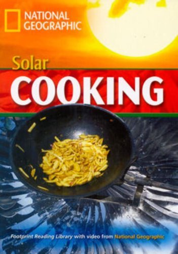 9781424011001: Solar Cooking: Footprint Reading Library 1600 (National Geographic Footprint)