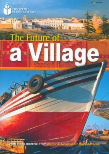9781424011452: Future of a Village: A2: Footprint Reading Library