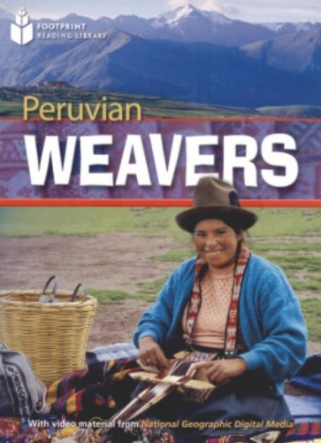 9781424011643: Peruvian Weavers + Book with Multi-ROM: Footprint Reading Library 1000