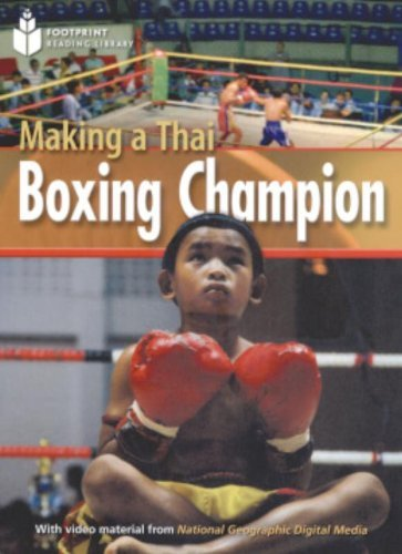 9781424011803: Making a Thai Boxing Champion: Footprint Reading Library 1000