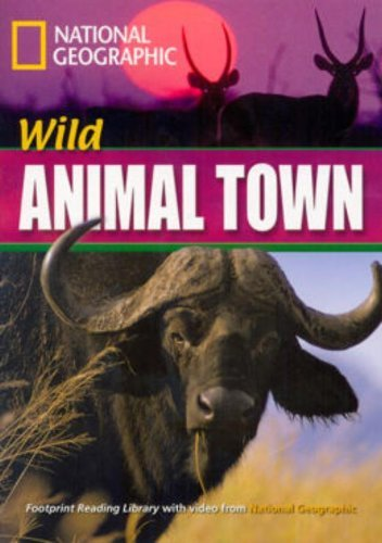 9781424011872: Wild Animal Town + Book with Multi-ROM: Footprint Reading Library 1600
