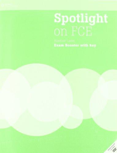 Spotlight on FCE: Exam Booster + Audio: Jon Naunton; John