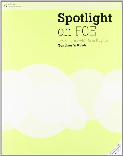9781424016808: Spotlight on FCE: Spotlight on Fce Teacher's Book