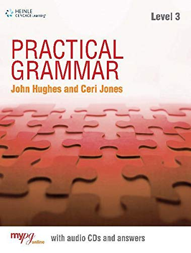 Practical Grammar 3: Student Book with Key - Jones, Ceri; Hughes, John