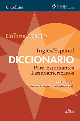 9781424019625: Collins COBUILD English/Spanish Student's Dictionary of American English: Collins COBUILD Ingles/Espanol Diccionario Para Estudiantes Latinoamericanos (Collins Cobuild Dictionaries of English)