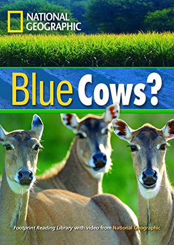 9781424021796: Blue Cows? + Book with Multi-ROM: Footprint Reading Library 1600 (National Geographic Footprint Reading Library)