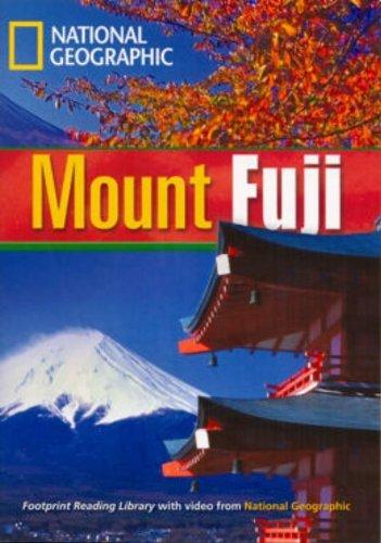 9781424022007: Mount Fuji. Footprint reading library. 1600 headwords. Level B1. Con Multi-ROM. Con DVD-ROM (National Geographic Footprint Reading Library)