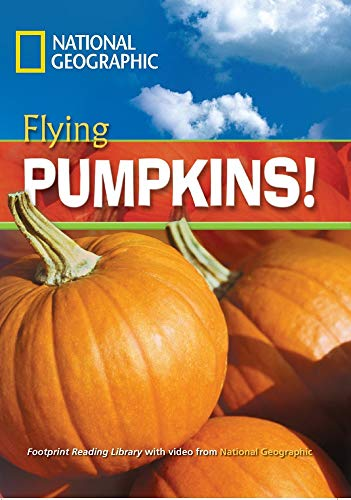 Flying Pumpkins! (Footprint Reading Library): Rob Waring,National Geographic