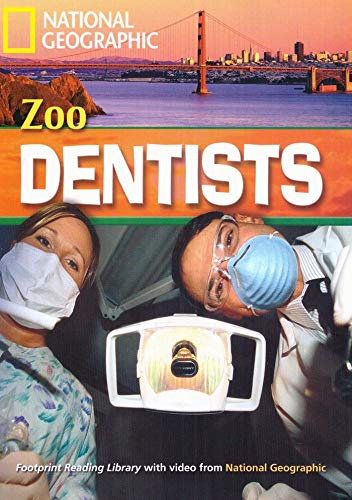9781424022830: Zoo Dentists: 1-4240-2283-5 (Footprint Reading Library: Level 1600)