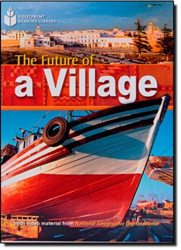 9781424023066: Future of a Village: Footprint Reading Library
