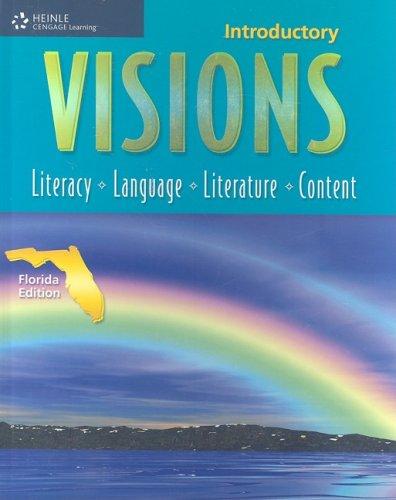 9781424027637: Visions Intro - Florida Edition: Literacy, Language, Literature, Content (Visions (Thomson Heinle))
