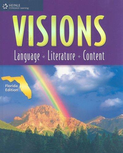 Visions: Language, Literature, Content (Florida Edition): Makishi, Cynthia; Newman, Christy M.